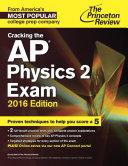 Cracking the AP Physics 2 Exam  2016 Edition