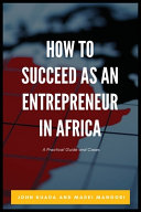 How to Succeed as an Entrepreneur in Africa