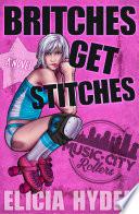 Britches Get Stitches