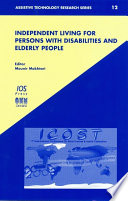 Independent Living for Persons with Disabilities and Elderly People
