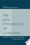 The New Psychology of Language