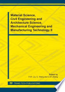 Material Science  Civil Engineering and Architecture Science  Mechanical Engineering and Manufacturing Technology II