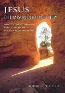 Jesus the Misunderstood Jew Book