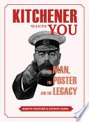 Kitchener Wants You