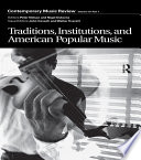 Traditions Institutions And American Popular Tradition