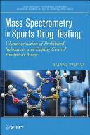 Mass Spectrometry in Sports Drug Testing