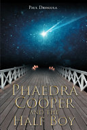 Pdf Phaedra Cooper and the Half Boy Telecharger