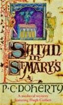 Satan in St Mary's (Hugh Corbett Mysteries, Book 1)