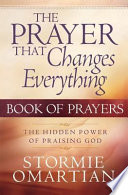 The Prayer That Changes Everything   Book of Prayers Book PDF
