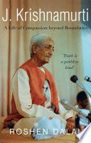 J Krishnamurti A Life Of Compassion Beyond Boundaries
