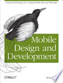 """Mobile Design and Development: Practical concepts and techniques for creating mobile sites and web apps"" by Brian Fling"