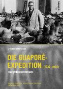 Die Guaporé-Expedition (1933–1935)