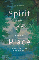 Spirit of Place: Artists, Writers & The British Landscape Book