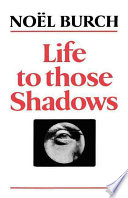 Life to Those Shadows