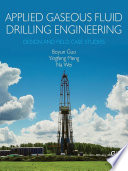 Applied Gaseous Fluid Drilling Engineering