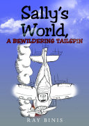Sally's World, a Bewildering Tailspin