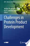 Challenges in Protein Product Development