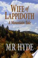 Wife Of Lappidoth A Mountain Tale
