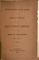 Annual Report of the Library Trustees and Librarian of the Town of Watertown for the Year Ending