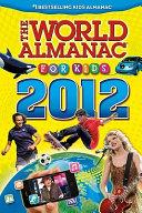 The World Almanac for Kids 2012