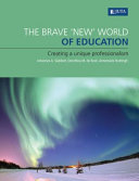 The Brave 'New' World of Education