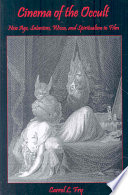 Cinema of the Occult: New Age, Satanism, Wicca, and