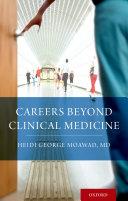 Careers Beyond Clinical Medicine