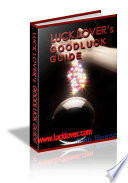 LuckLover's Good Luck Secret Guide
