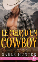 Le coeur d'un cowboy [Pdf/ePub] eBook
