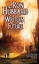 L. Ron Hubbard Writers of the Future Vol 24: Writers of the ...