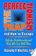 The Perfectionism Trap and How to Escape