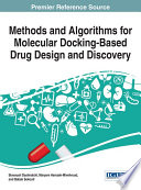 Methods and Algorithms for Molecular Docking Based Drug Design and Discovery Book