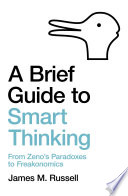 A Brief Guide to Smart Thinking Book