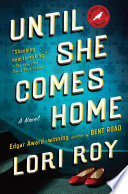 Until She Comes Home Book