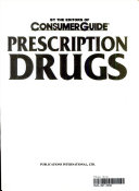 Prescription Drugs The Most Complete Authoritative And Current Book Of Its Kind 1993