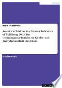 America's Children: Key National Indicators of Well-Being 2003: Der US-Interagency-Bericht zur Kinder- und Jugendgesundheit im Diskurs