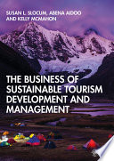 The Business of Sustainable Tourism Development and Management Book