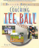 The Baffled Parent s Guide to Coaching Tee Ball Book