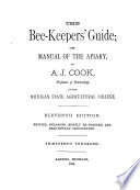 The Bee-keepers' Guide, Or, Manual of the Apiary