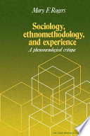 Sociology  Ethnomethodology and Experience