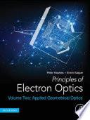 Principles of Electron Optics, Volume 2