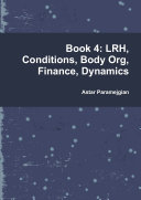 Book 4: LRH, Conditions, Body Org, Finance, Dynamics