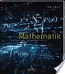 Mathematik : die faszinierende Welt der Zahlen