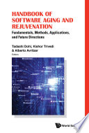 Handbook Of Software Aging And Rejuvenation  Fundamentals  Methods  Applications  And Future Directions