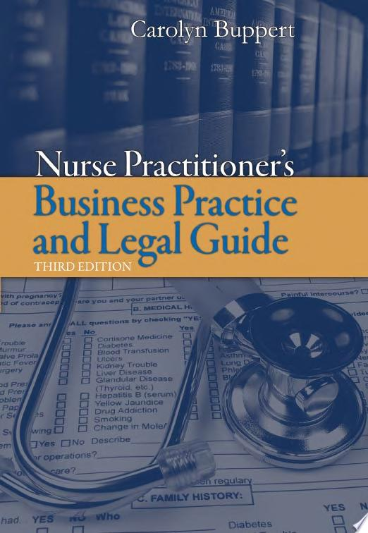 Nurse Practitioner s Business Practice and Legal Guide