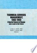 Technical Services Management 1965 1990