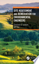 Site Assessment and Remediation for Environmental Engineers Book