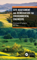 Site Assessment and Remediation for Environmental Engineers [Pdf/ePub] eBook