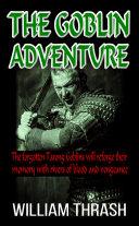 The Goblin Adventure [Pdf/ePub] eBook