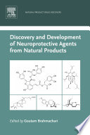 Discovery And Development Of Neuroprotective Agents From Natural Products Book PDF